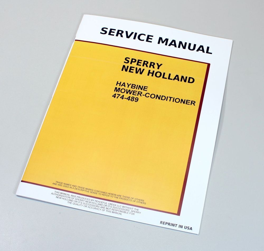 NEW HOLLAND 474 489 HAYBINE MOWER CONDITIONER SERVICE REPAIR MANUAL SHOP |  eBay