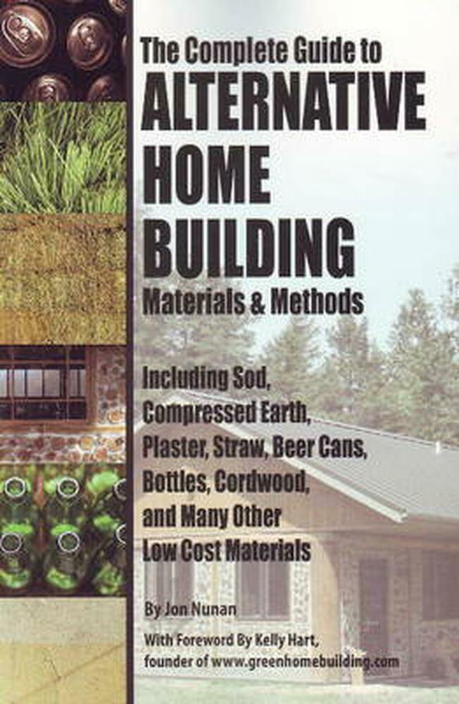The Complete Guide To Alternative Home Building Materials