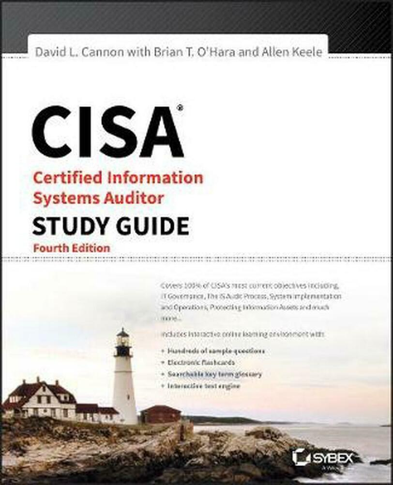 Cisa: Certified Information Systems Auditor Study Guide, Fourth ...