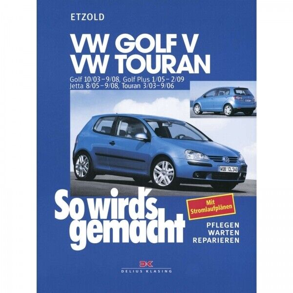 vw golf v golf 5 typ 1k 03 08 so wird 39 s gemacht reparaturanleitung ebay. Black Bedroom Furniture Sets. Home Design Ideas