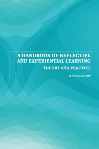 A Handbook of Reflective and Experiential Lear... by Moon, Jennifer A. Paperback