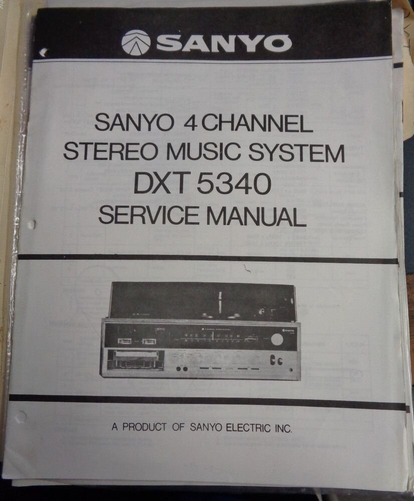 sanyo vintage original 4 channel stereo music system dxt 5340 service manual ebay sanyo manuals download online free sanyo manuals tv