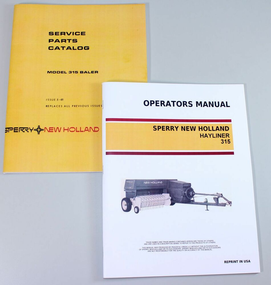 SET SPERRY NEW HOLLAND 315 HAYLINER BALER OWNERS OPERATORS PARTS MANUAL  CATALOG | eBay