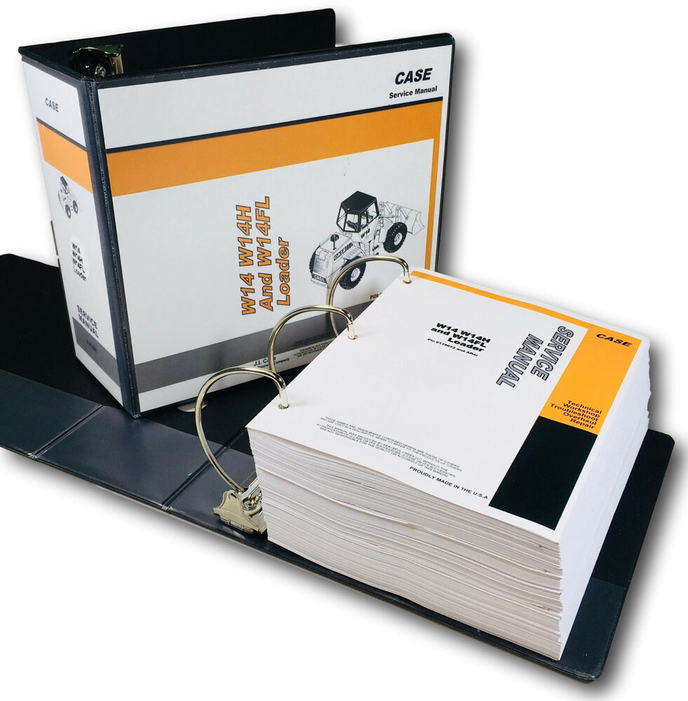 CASE W14 W14H W14FL WHEEL PAY LOADER SERVICE TECHNICAL MANUAL REPAIR SHOP  BINDER | eBay