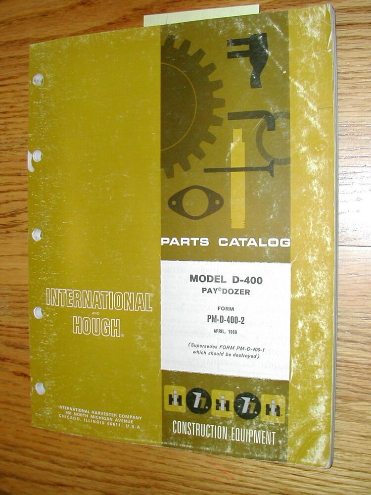 International Hough D 400 Parts Manual Book Catalog Paydozer Wheel