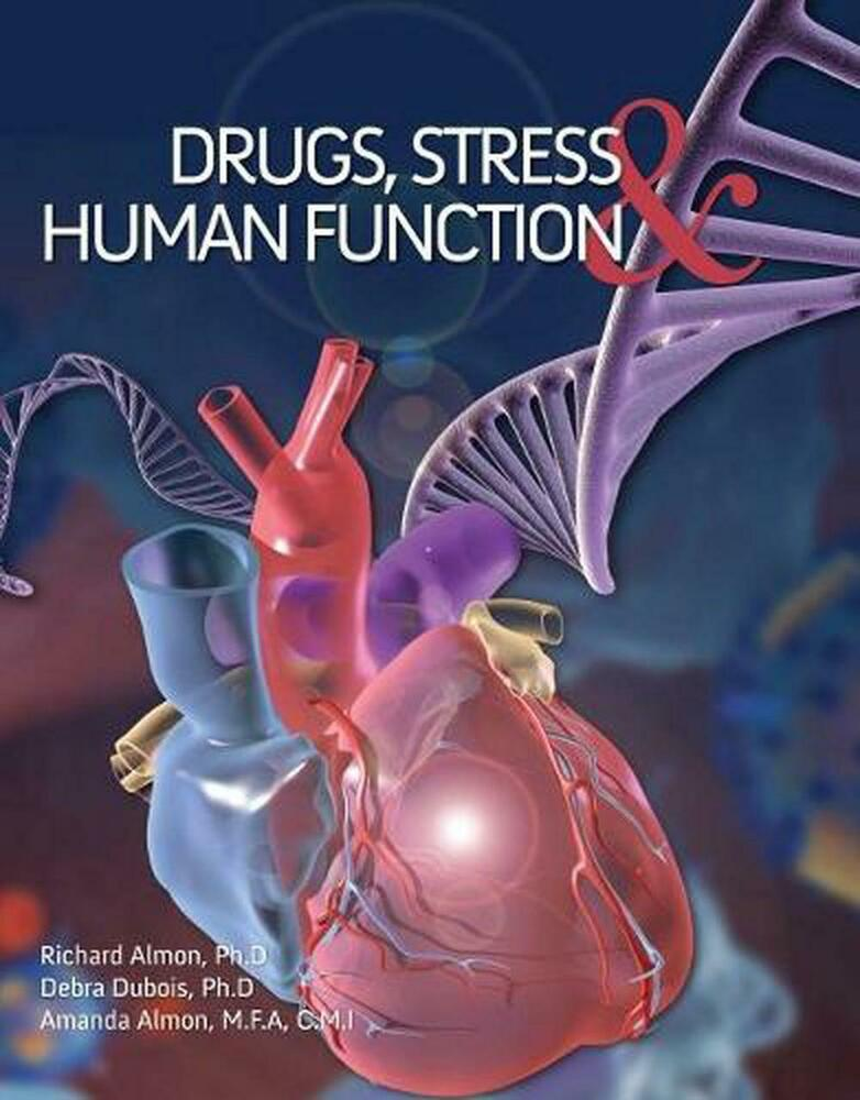 Drugs, Stress, and Human Function by Richard Almon (English ...