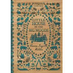Little House in the Big Woods by Laura Ingalls Wilder (English) Hardcover Book