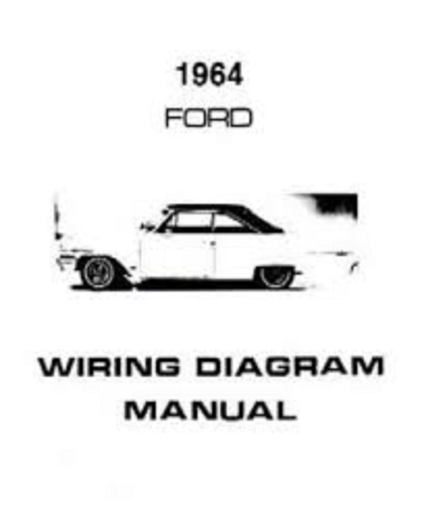 Wiring Diagram 1964 Ford Ranch Wagon Library Falcon Galaxie Custom 300 500 Country Squire Diagrams Manual Nice New Ebay