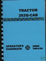 "Leyland ""262"" Q-Cab Model Tractor Operator Manual Book"