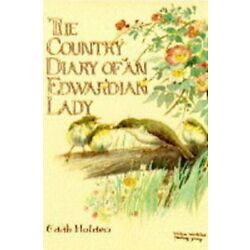Kyпить The Country Diary of an Edwardian Lady by Holden, Edith Hardback Book The Fast на еВаy.соm