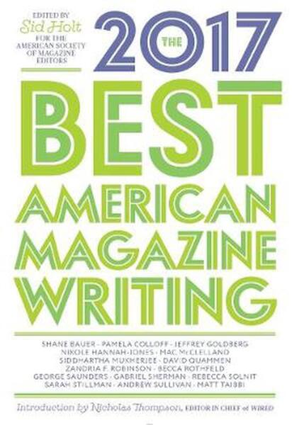 The Best American Magazine Writing 2017 by Sid Holt (English) Paperback Book Fre