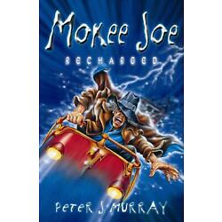 Mokee Joe Recharged by Peter J. Murray Paperback Book Free Shipping!