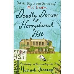 Deadly Desires At Honeychurch Hall by Hannah Dennison (English) Paperback Book F