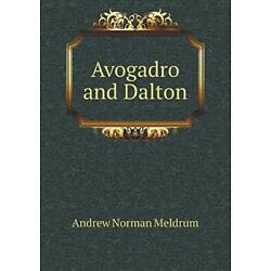 Avogadro and Dalton by Meldrum, Norman  New 9785518667532 Fast Free Shipping,,