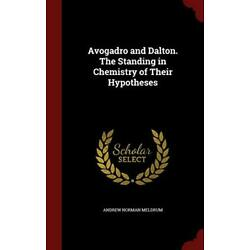 Avogadro and Dalton. The Standing in Chemistry of Their Hypotheses, Meldrum-,