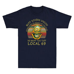 Muff Divers Union Going Down in Search of The Pearl No Muff Too Tuff Retro Tee