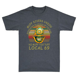 Muff Divers Union Going Down in Search of The Pearl No Muff Too Tuff Tee Retro