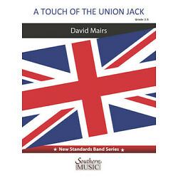 A Touch of the Union Jack for Concert Band (David Mairs) Southern Music Score