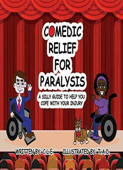ISBN 9781950681778 product image for Comedic Relief For Paralysis: A Silly Guide To , E..   upcitemdb.com