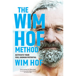 Kyпить The Wim Hof Method Activate Your Full Human Potential на еВаy.соm