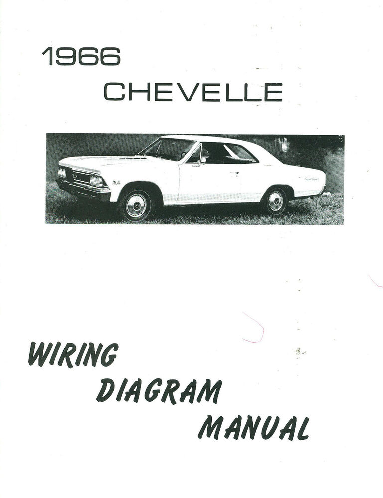 1966 66 chevelle el camino wiring diagram manual ebay. Black Bedroom Furniture Sets. Home Design Ideas