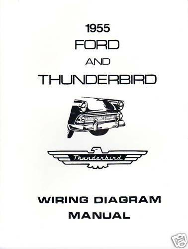 1955 Ford Thunderbird Wiring Diagram Manual Ebay
