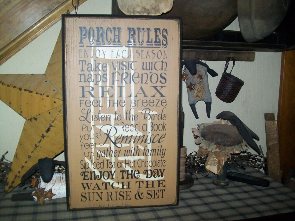 Primitive sign porch rules rocking chair relax enjoy