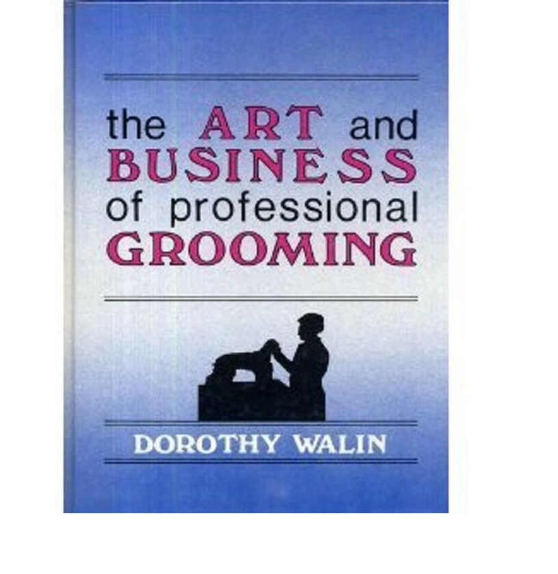Business Book Cover Art : The art business of professional grooming how to book
