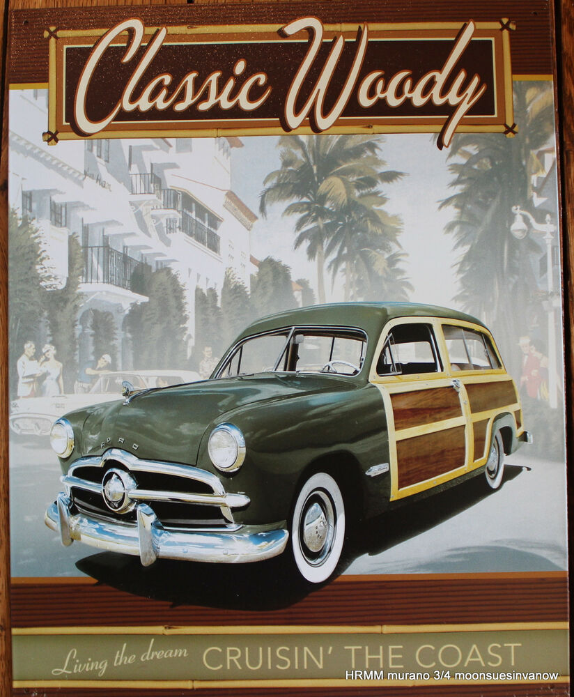 Distressed Ford Classic Woody Wagon Motor Tin Sign