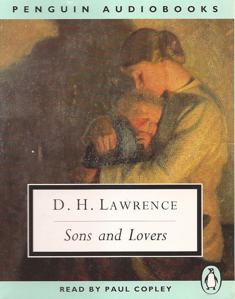 an analysis of sons and lovers by d h lawrence Dive deep into d h lawrence's sons and lovers with extended analysis, commentary, and discussion.