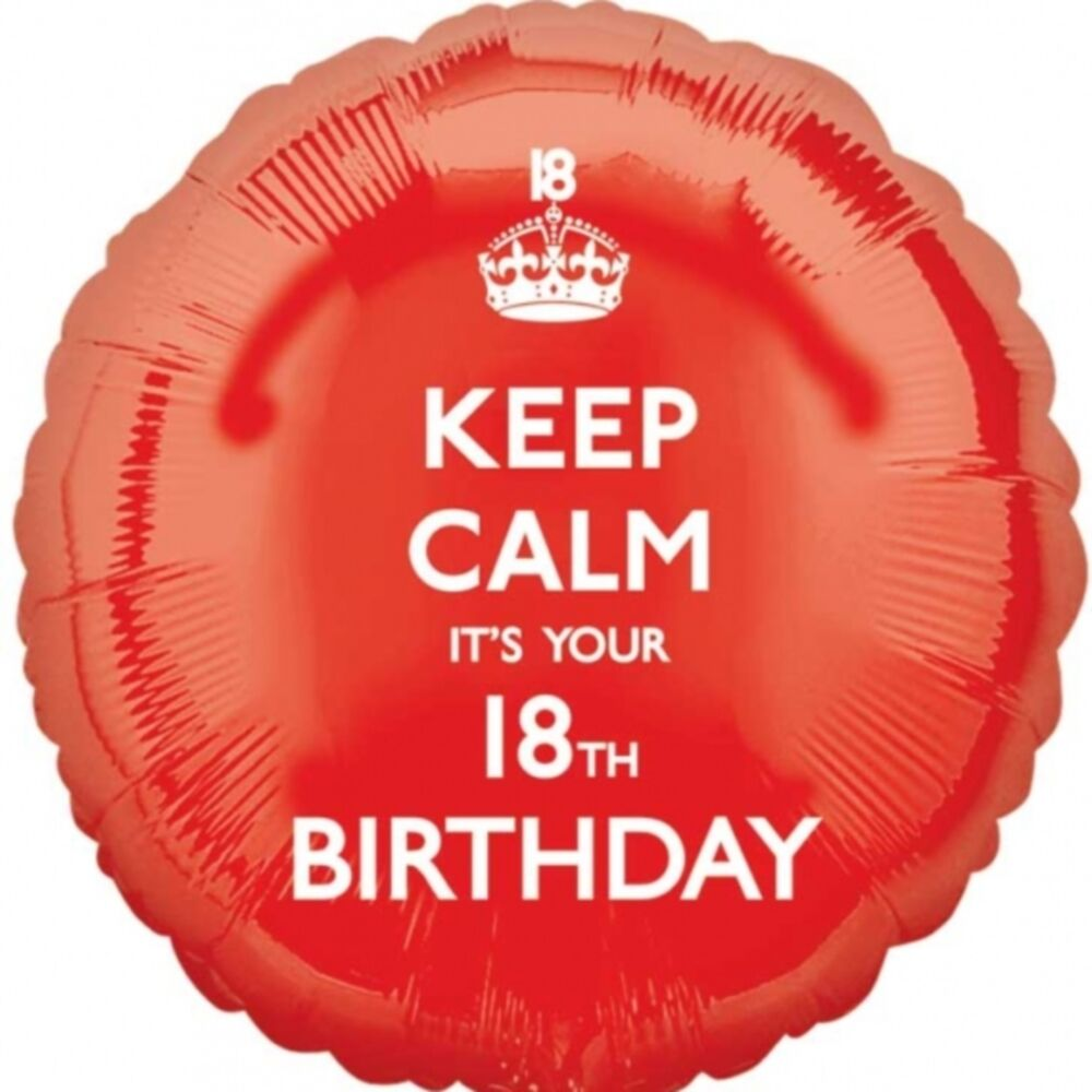 """18"""" Keep Calm It's Your 18th Birthday Red Party Circle"""