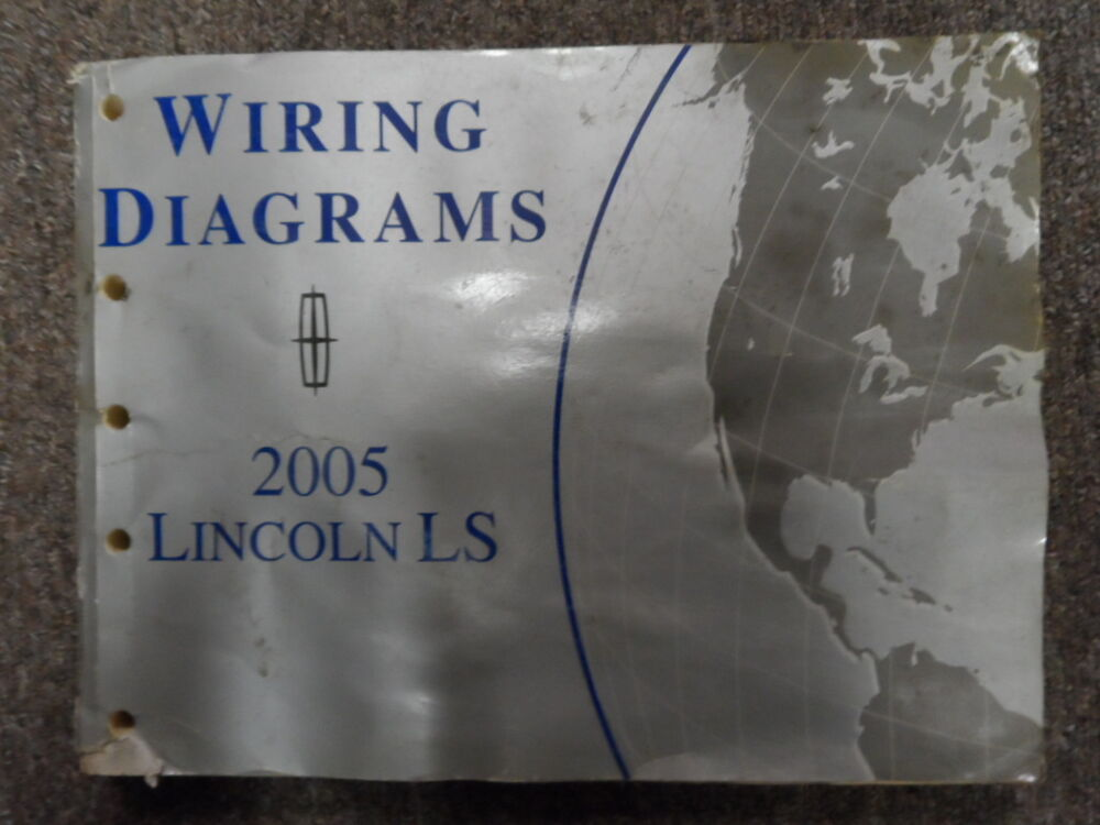 2005 Lincoln Ls Electrical Wiring Diagram Manual Factory