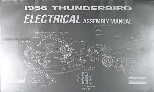 1956 Thunderbird Electrical Assembly Manual 56 T Bird