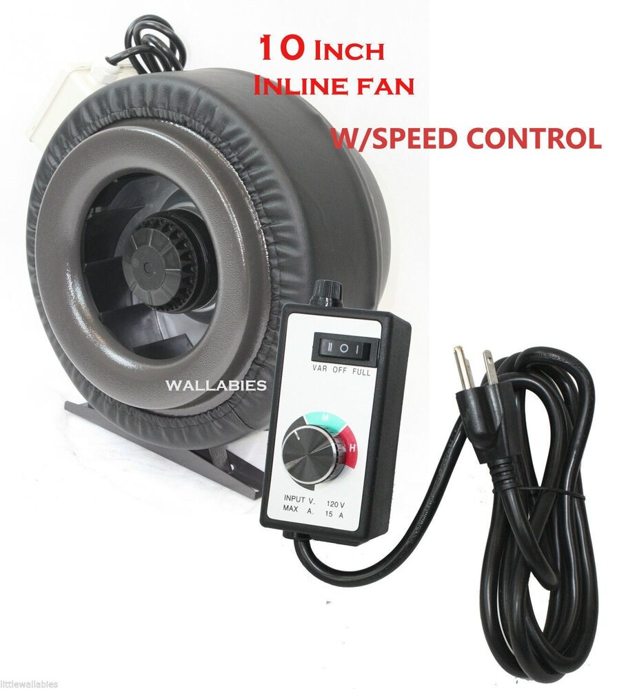 fan speed control 10 quot inline 760cfm hydroponics duct exhaust fan blower 28758