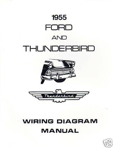 1955 ford  u0026 thunderbird wiring diagram manual