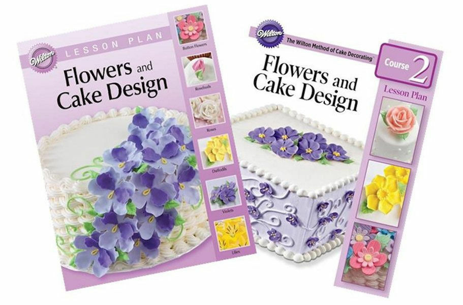 Wilton Flower And Cake Design Book : Wilton Lesson Plan Course 2 Flowers & Cake Design Book ...