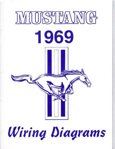 1969 Mustang  Mach 1 Wiring Diagram Manual