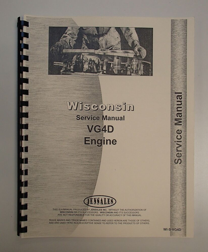Material Handling Products Wisconsin Engines Engine Service Manual