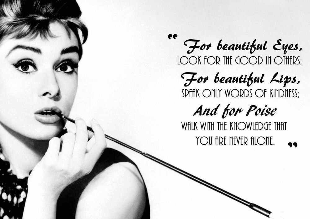 inspirational motivational quote poster print audrey hepburn ebay. Black Bedroom Furniture Sets. Home Design Ideas