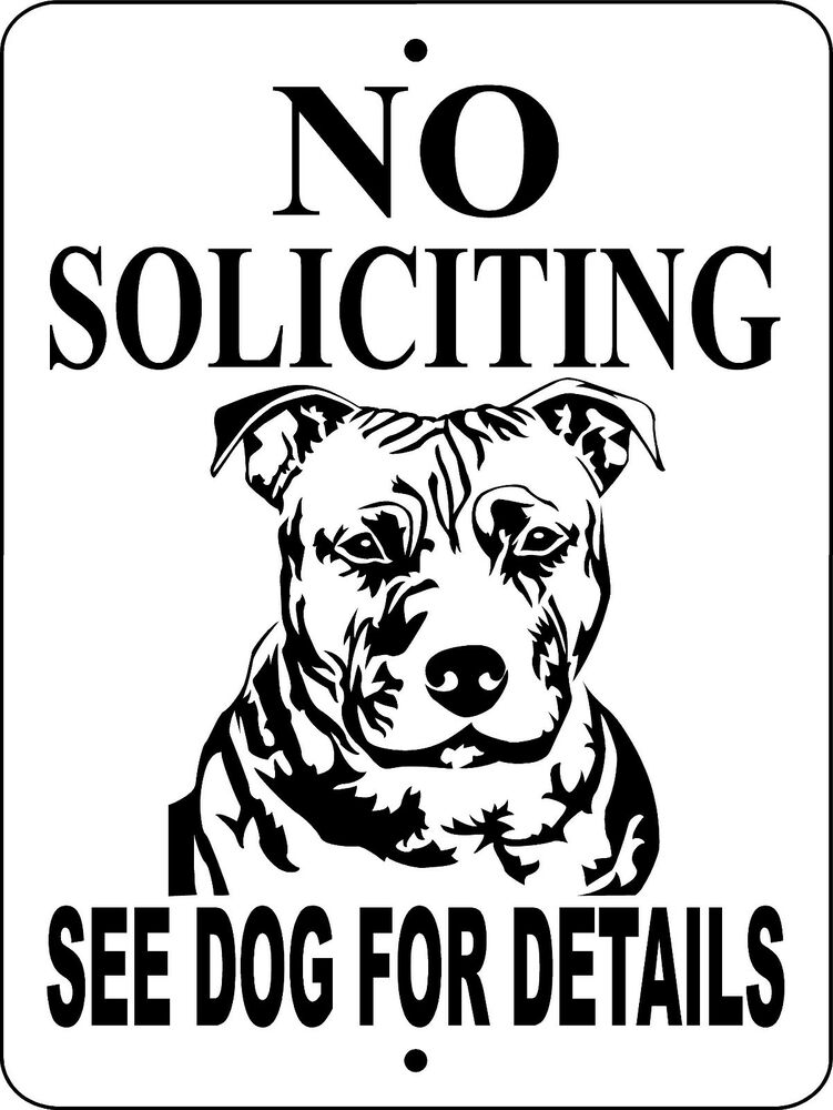 No Soliciting Signpit Bull Dog Signpitbullguard Dog9x12