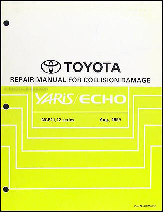 Toyota    Echo    and Yaris Body Manual 2000 2001 2002 2003 2004 2005    Repair       Service      eBay