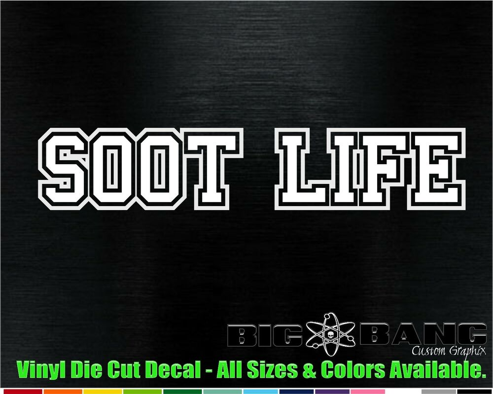 SOOT LIFE Funny Trucker Peterbilt,Mack,Kenworth, Decal Car ...