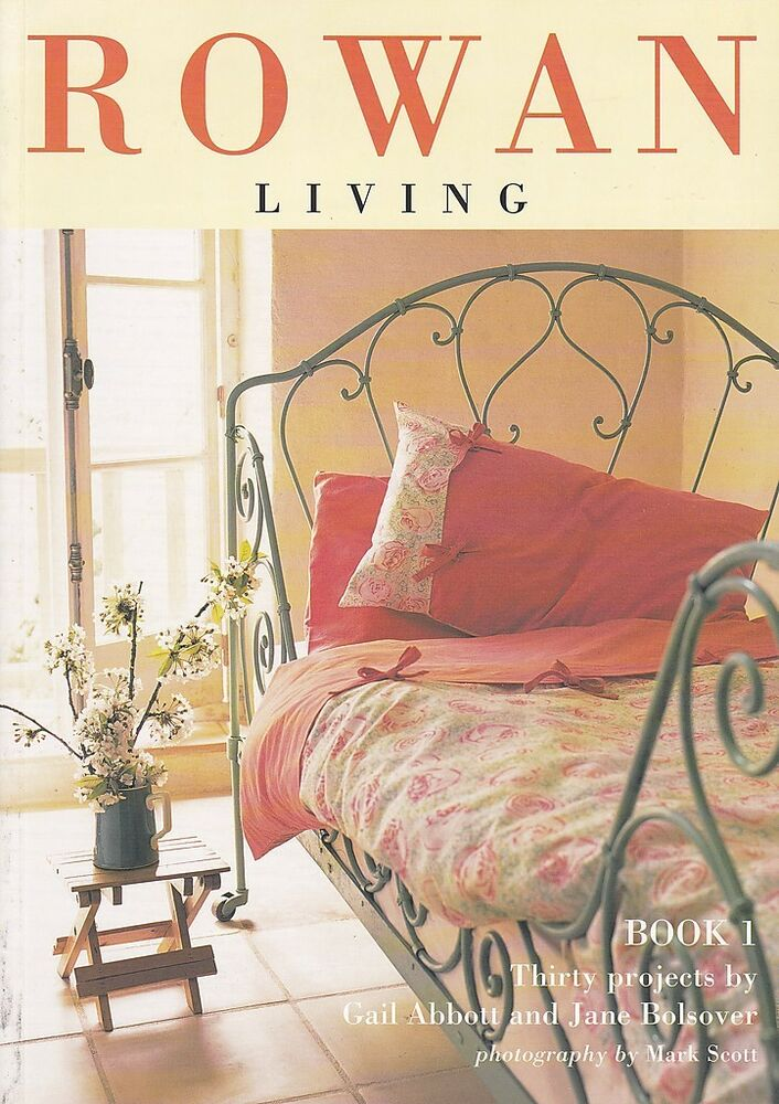 Quilting Sewing Magazine Rowan Living Book 1 30 Designs For Home Decor Ebay
