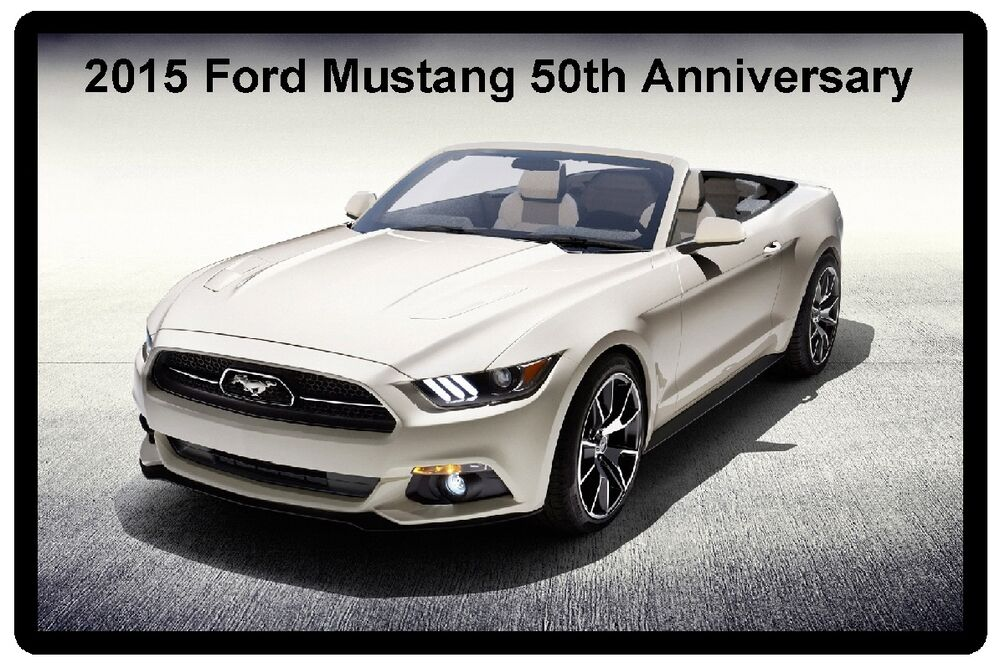 2015 ford mustang 50th anniversary refrigerator magnet ebay. Cars Review. Best American Auto & Cars Review