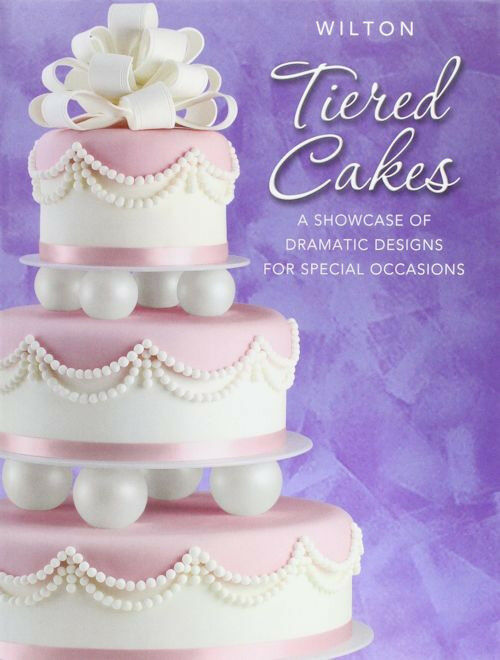 History Of Cake Decorating Books : Tiered Cakes Book for Cake Decorating from Wilton 1108 ...