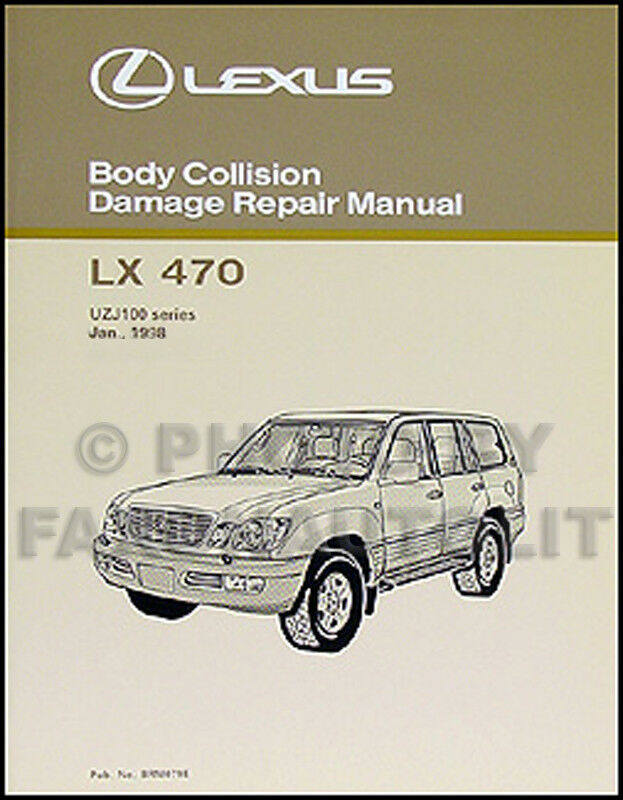 lexus lx 470 body manual 1998 1999 2000 2001 2002 2003. Black Bedroom Furniture Sets. Home Design Ideas