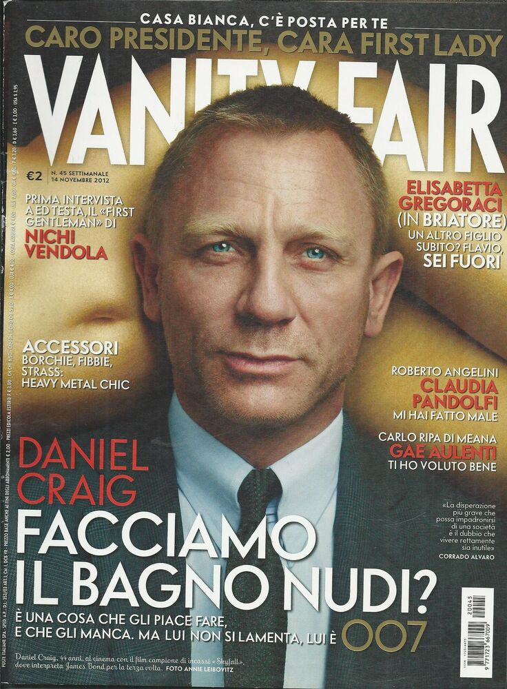 Vanity Fair Magazine Daniel Craig James Bond 007 Nichi Vendola ...