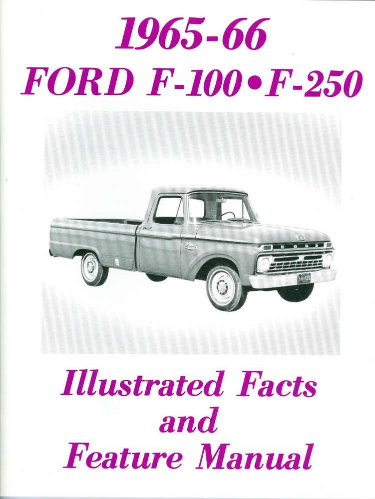 1965 1966 f100 f250 ford truck facts manual ebay. Black Bedroom Furniture Sets. Home Design Ideas