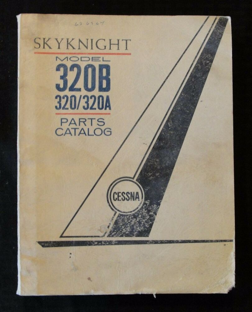 1962 1963 1964 CESSNA 320 320A 320B SKYNIGHT AIRPLANE PARTS CATALOG MANUAL  CLEAN | eBay