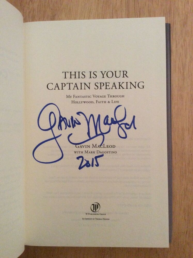 Signed By Gavin Macleod This Is Your Captain Speaking Hc Pic The